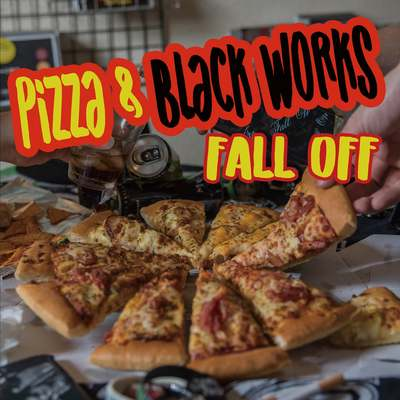 FALL OFF「Pizza & Black Works」/BM Records & BMプロダクション